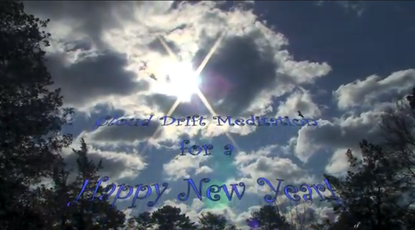 Cloud Drift Meditation for a Happy New Year!  2013