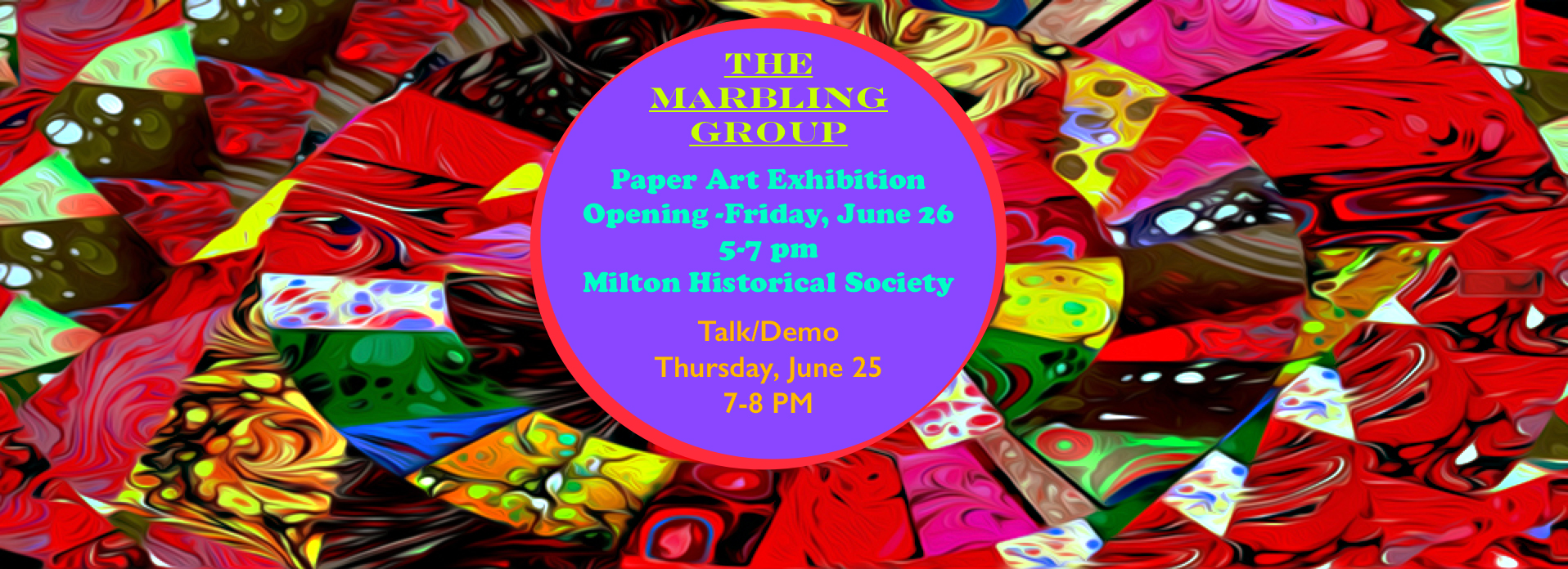 THE MARBLING GROUP – PAPER ART EXHIBITION – TALK & DEMO -MHS